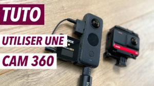 TUTO-UTILISER-UNE-CAMERA-360-INSTA-ONE-X-2